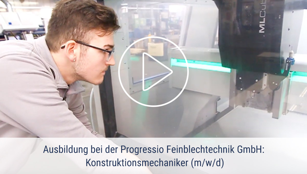 Ausbildung bei der PROGRESSIO Feinblechtechnik GmbH
