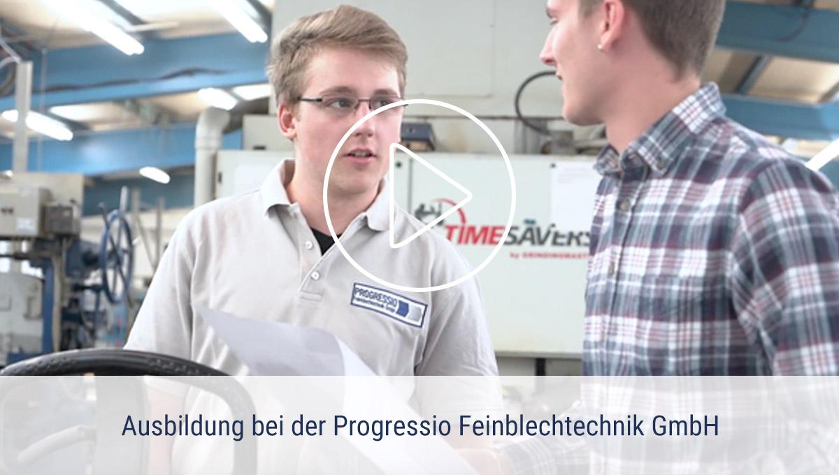 Ausbildung und Studium bei der PROGRESSIO Feinblechtechnik GmbH